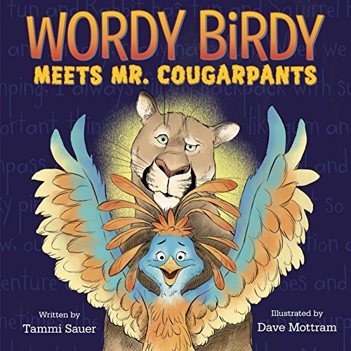 Wordy Birdy Meets Mr. Cougarpants (Wordy Birdy)