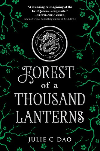 Forest of a Thousand Lanterns (Rise of the Empress, Bk. 1)