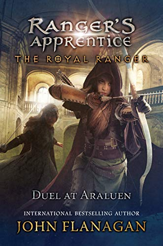 Duel at Araluen (Ranger's Apprentice: The Royal Ranger, Bk.3)