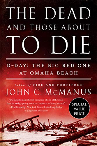 The Dead and Those About to Die - D-Day: The Big Red One at Omaha Beach