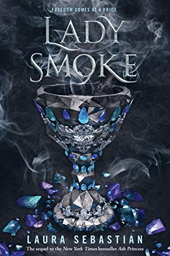 Lady Smoke (Ash Princess, Bk. 2)