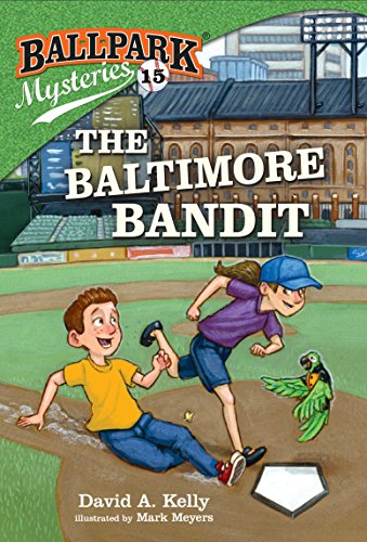 The Baltimore Bandit (Ballpark Mysteries, Bk.15)