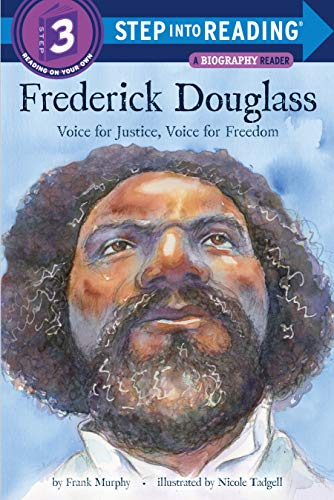 Frederick Douglass: Voice for Justice, Voice for Freedom (Step into Reading, Level 3)
