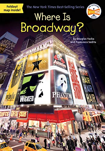 Where Is Broadway? (Where Is?)