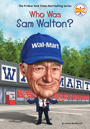 Who Was Sam Walton? (Who Was?)