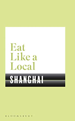 Eat Like a Local Shanghai