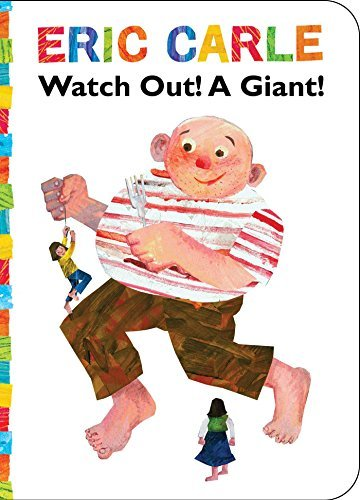 Watch Out! A Giant! (The World of Eric Carle)