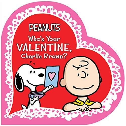 Who's Your Valentine, Charlie Brown? (Peanuts)
