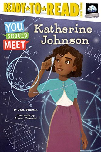 Katherine Johnson (You Should Meet, Ready-to-Read Level 3)