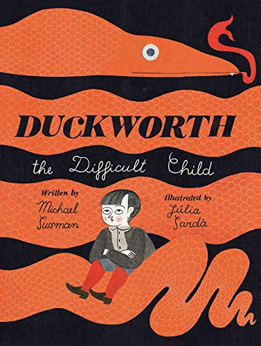 Duckworth, the Difficult Child