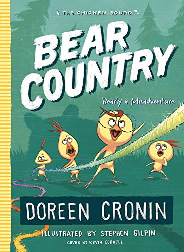 Bear Country: Bearly a Misadventure (The Chicken Squad)