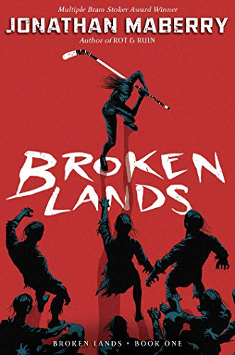 Broken Lands (Bk. 1)
