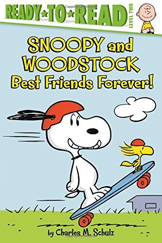 Snoopy and Woodstock: Best Friends Forever! (Peanuts, Ready-to-Read Level 2)