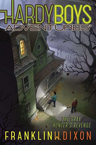The Gray Hunter's Revenge (Hardy Boys Adventures, Bk. 17)