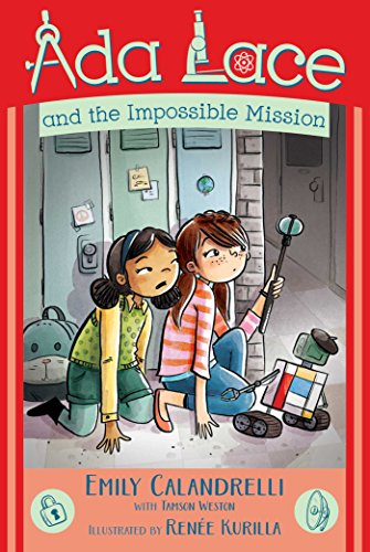 Ada Lace and the Impossible Mission (Ada Lace, Bk. 4)