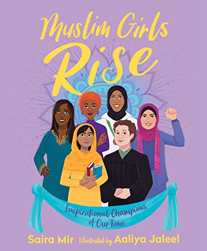 Muslim Girls Rise: Inspirational Champions of Our Time