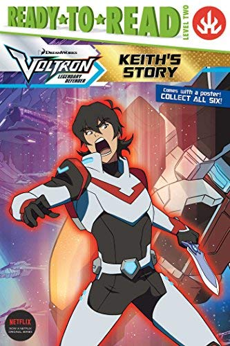 Keith's Story (Voltron Legendary Defender, Ready- to-Read! Level 2)