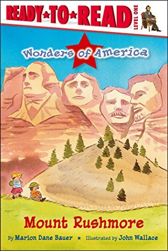 Mount Rushmore (Wonders of America, Ready-to-Read! Level 1)