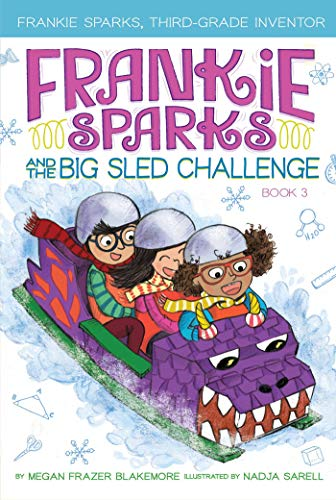 Frankie Sparks and the Big Sled Challenge (Frankie Sparks, Bk. 3)