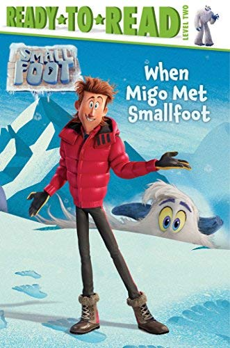 When Migo Met Smallfoot (Smallfoot, Ready-to-Read! Leve 2)
