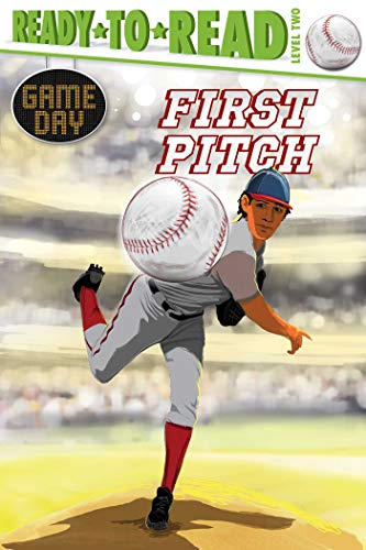 First Pitch (Game Day, Ready-to-Read! Level 2)