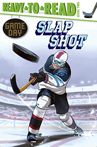Slap Shot (Game Day, Ready-to-Read! Level 2)