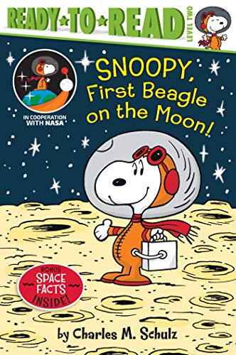 Snoopy, First Beagle on the Moon! (Peanuts, Ready-to-Read, Level 2)
