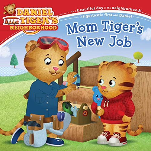 Mom Tiger's New Job (Daniel Tiger's Neighborhood)