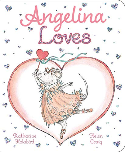 Angelina Loves (Angelina Ballerina)