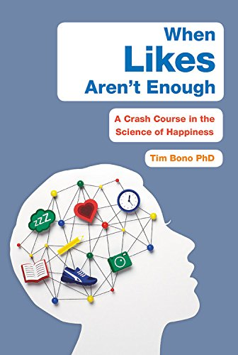 When Likes Aren't Enough: A Crash Course in the Science of Happiness