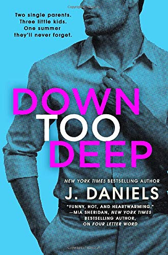 Down Too Deep (Dirty Deeds, Bk. 4)