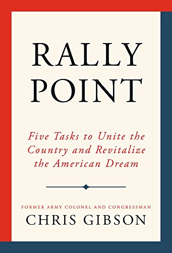 Rally Point: Five Tasks to Unite the Country and Revitalize the American Dream