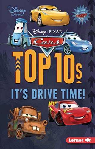Cars Top 10s: It's Drive Time! (Disney Learning)