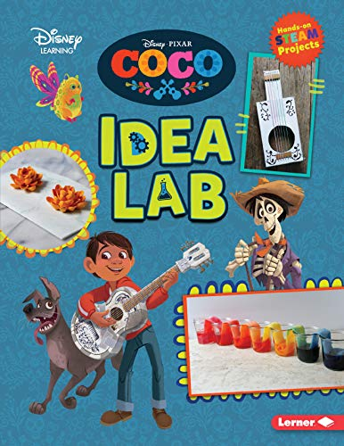 Coco Idea Lab (Disney STEAM Projects - Disney Learning)