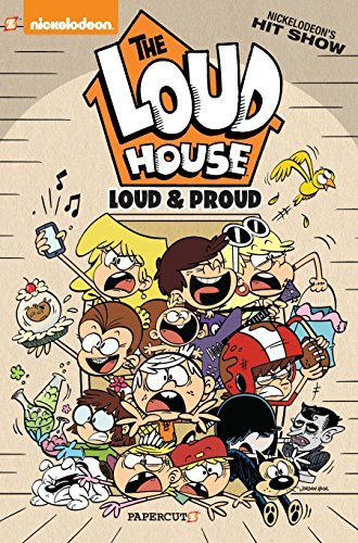 Loud and Proud (The Loud House, Vol. 6)