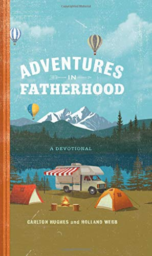 Adventures in Fatherhood: A Devotional