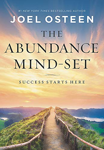 The Abundance Mind-Set: Success Starts Here