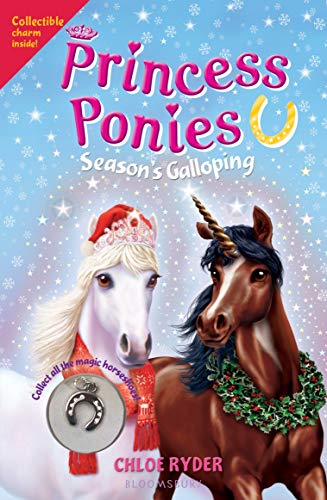 Season's Galloping (Princess Ponies, Bk, 11)