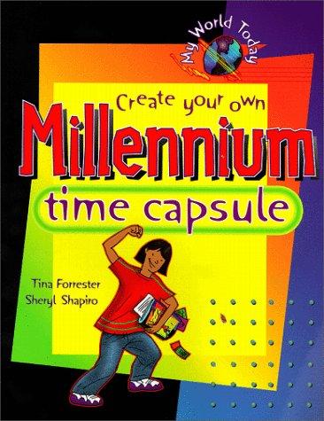 Create Your Own Millennium Time Capsule