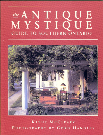 The Antique Mystique: Guide to Southern Ontario