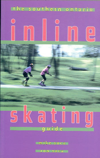 The Southern Ontario In-Line Skating Guide