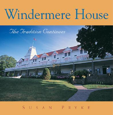 Windermere House: The Tradition Continues