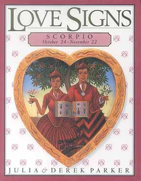 Love Signs Scorpio Oct. 24 - Nov. 22