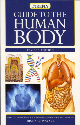 Guide to the Human Body (Firefly Pocket Reference, Revised Edition)
