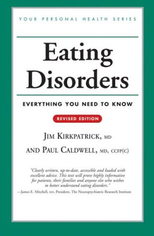 Eating Disorders (Revised Edition) (Your Personal Health)