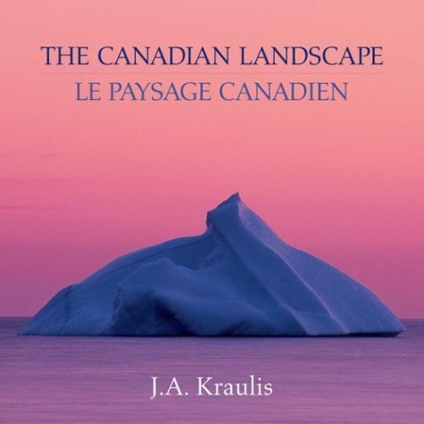 The Canadian Landscape / Le Paysage Canadien