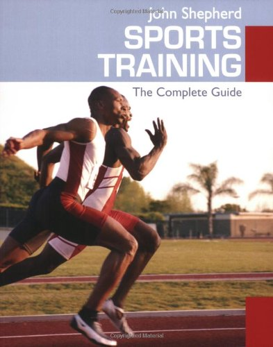 Sports Training: The Complete Guide
