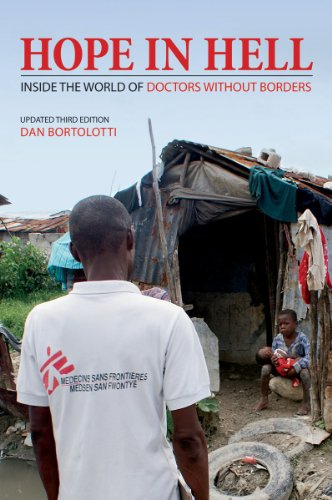 Hope in Hell: Inside the World of Doctors Without Borders (Updated Third Edition)