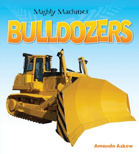 Bulldozers (Mighty Machines)