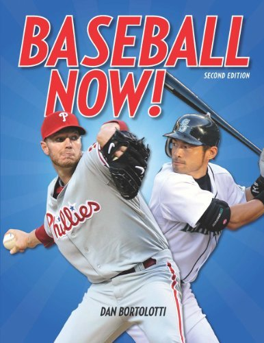 Baseball Now! (Second Edition)